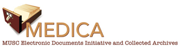 MEDICA: MUSC Electronic Documents Initiative and Collected Archives